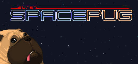 Super Space Pug Steam Game