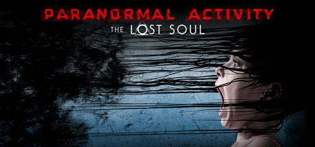 Paranormal Activity The Lost Soul On Steam