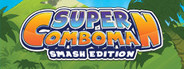 Super ComboMan: Smash Edition