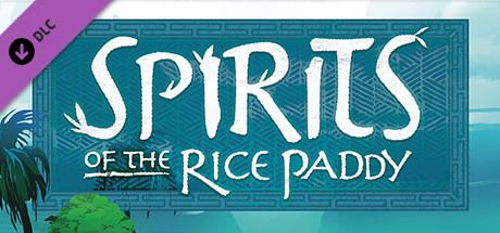 Spirits of the Rice Paddy | DLC