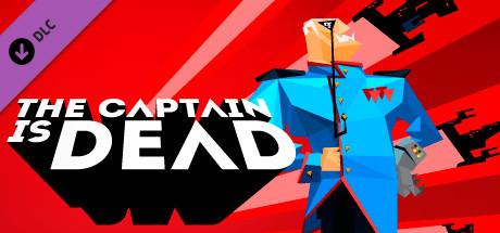 The Captain Is Dead | DLC