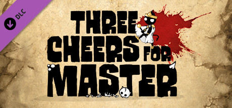 Three Cheers For Master | DLC
