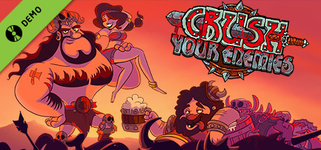 Crush Your Enemies Demo
