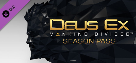 Deus Ex: Mankind Divided™ DLC - Season Pass