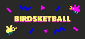 Birdsketball cover art