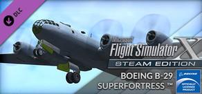 FSX Steam Edition: Boeing B-29 Superfortress™ Add-On