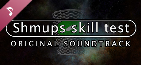 Shmups Skill Test Original Soundtrack