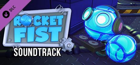 Rocket Fist - Soundtrack