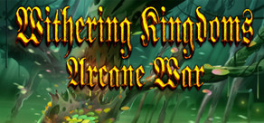 Withering Kingdom: Arcane War cover art