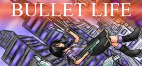 Bullet Life 2010 cover art