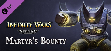 Infinity Wars - Martyr's Bounty