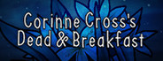Corinne Cross's Dead & Breakfast