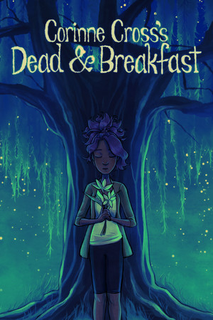Corinne Cross's Dead & Breakfast poster image on Steam Backlog