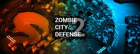Zombie City Defense 2 - 僵尸城防御 2