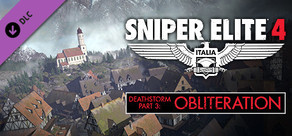 Sniper Elite 4 - Deathstorm Part 3: Obliteration