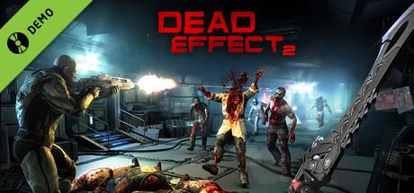 Dead Effect 2 Demo