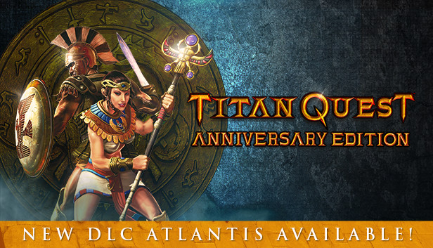 Save 80% on Titan Quest Anniversary Edition on Steam