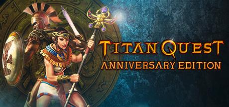 Titan Quest Anniversary Edition on Steam