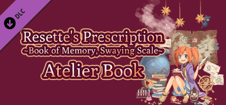 Resette's Prescription ~Book of memory, Swaying scale~ Atelier Book