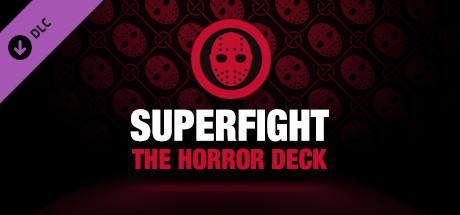 SUPERFIGHT - The Horror Deck