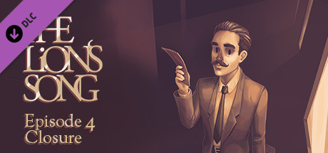 The Lion's Song: Episode 4 - Closure on Steam