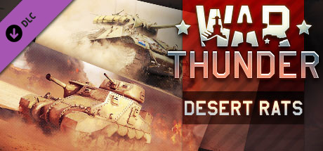 War Thunder - Desert Rats Pack