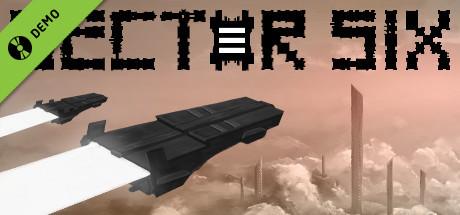 Sector Six Demo
