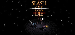 Slash or Die cover art