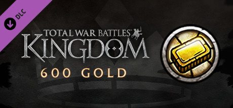 Total War Battles: KINGDOM - 600 Gold