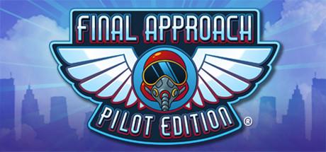 Final Approach: Pilot Edition