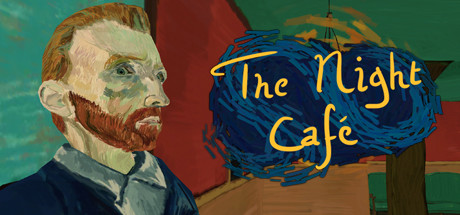 The Night Cafe A Vr Tribute To Vincent Van Gogh On Steam