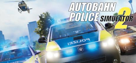 Autobahn Police Simulator 2 On Steam