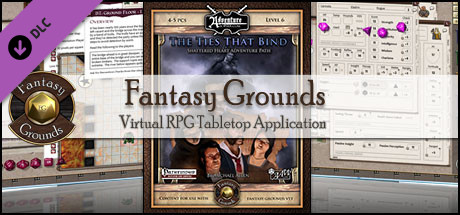 Fantasy Grounds - 3.5E/PFRPG: SH1: The Ties That Bind