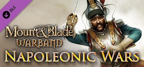Купить Mount & Blade: Warband - Napoleonic Wars (DLC)