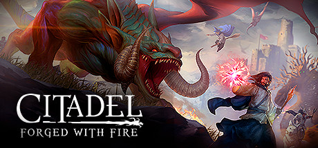 Citadel: Forged with Fire on Steam