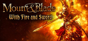 Mount & Blade: With Fire & Sword cover art