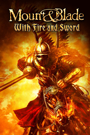 Mount & Blade: With Fire & Sword poster image on Steam Backlog
