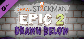 Draw A Stickman: EPIC 2 - Drawn Below cover art