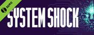 System Shock Demo