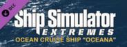 Ship Simulator Extremes DLC CCC Oceana
