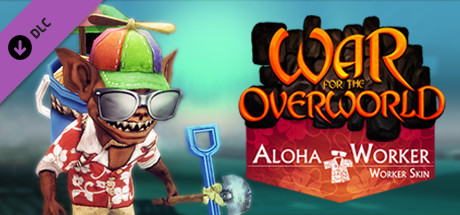 War for the Overworld - Aloha Worker Skin