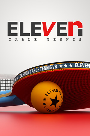 Eleven: Table Tennis VR poster image on Steam Backlog