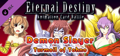 Eternal Destiny - Demon Slayer : Turmoil of Tohno