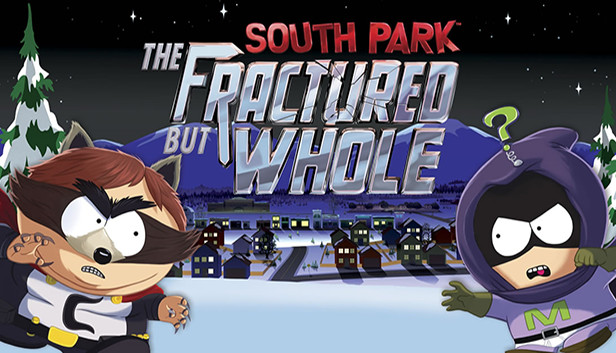 South Park™: The Fractured But Whole™ on Steam