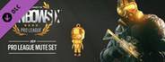 Rainbow Six Siege - Pro League Mute Set (Steam)