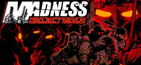 MADNESS: Project Nexus