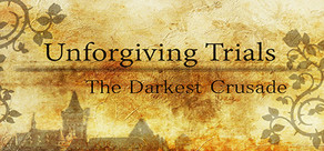 Unforgiving Trials: The Darkest Crusade cover art