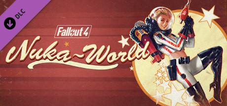 Fallout 4 Nuka–World