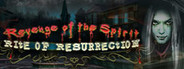 Revenge of the Spirit: Rite of Resurrection