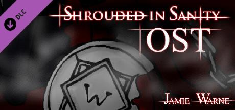 Shrouded in Sanity - Original Soundtrack